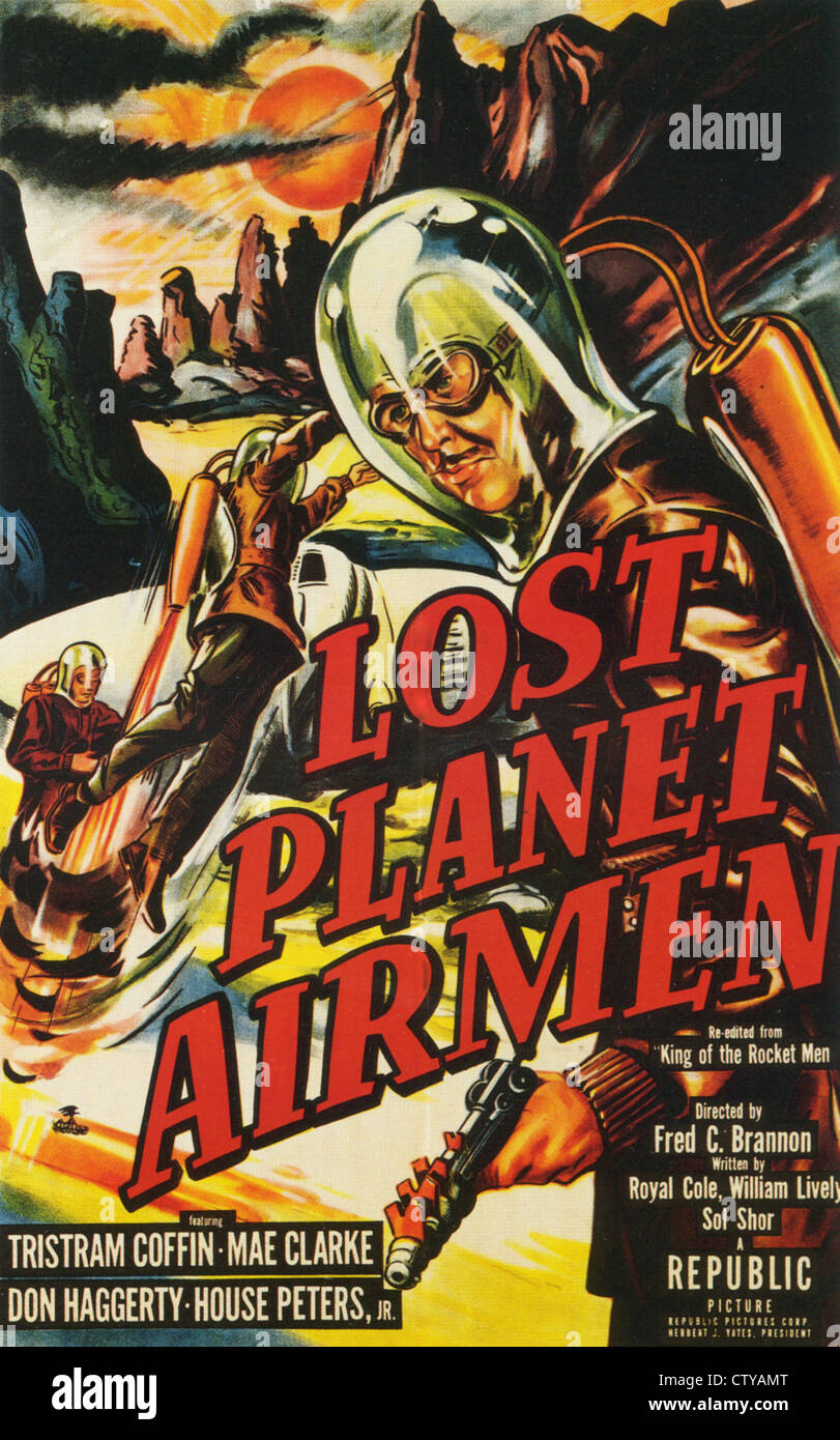 LOST PLANET AIRMEN Poster for 1951 Republic film serial re-edited from King of the Rocket Men - Stock Image