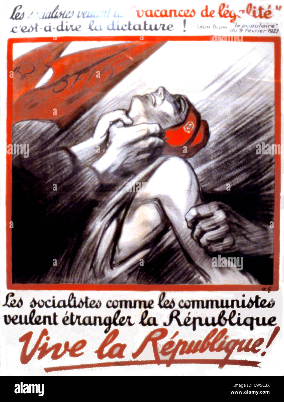 Anti-leftist propaganda poster. 'The Socialists, like the Communists, want to strangle the Republic' - Stock Image
