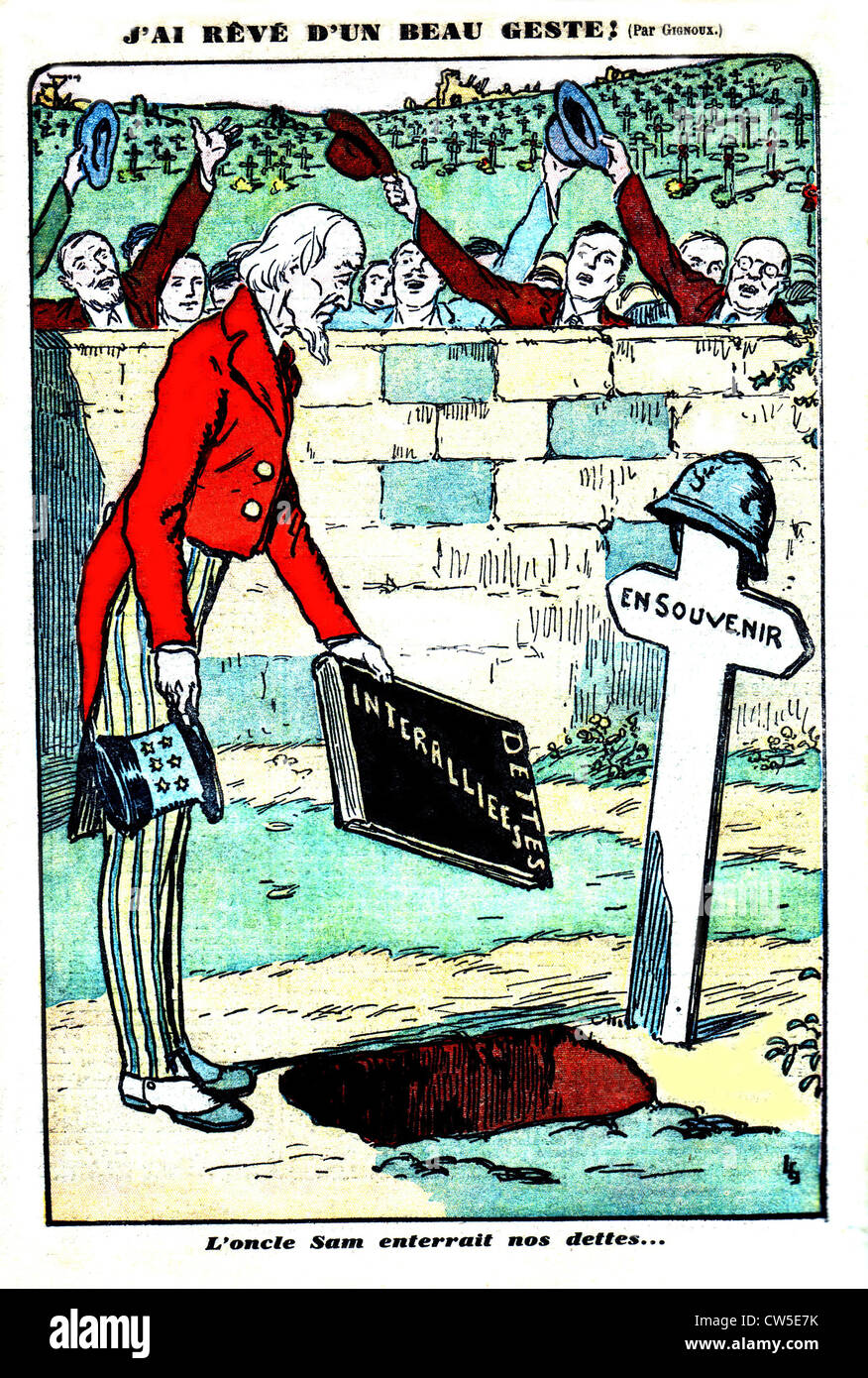 Satirical cartoon Gignoux about Allies' debt towards United States World War I)  'I dreamt about noble deed - Stock Image