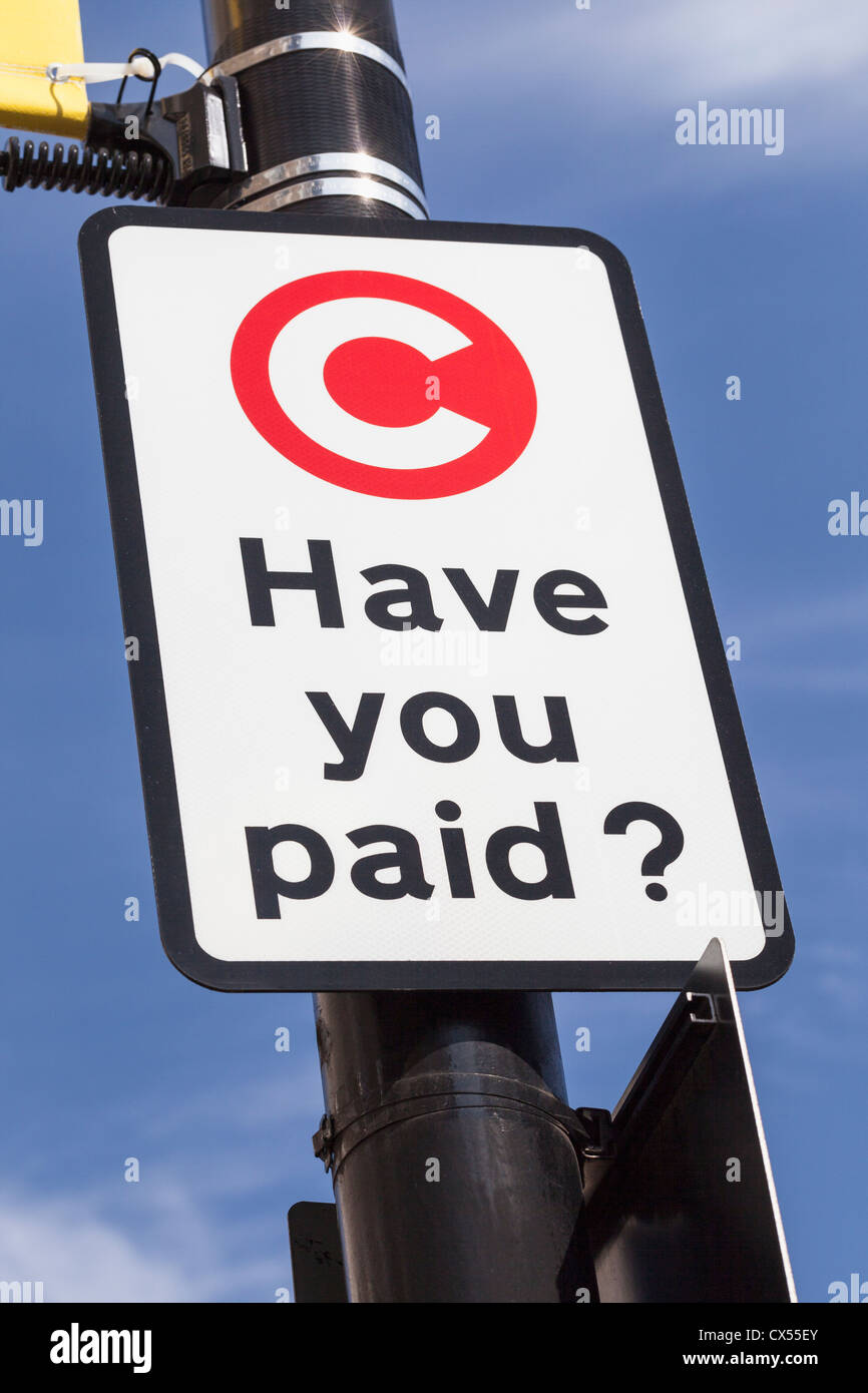Congestion charge sign, London, England - Stock Image