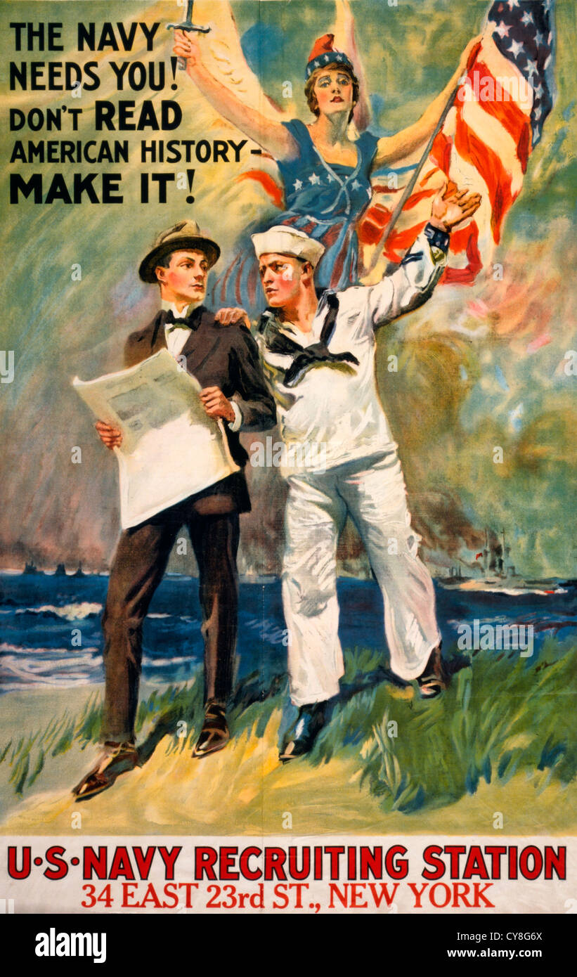 The Navy needs you! Don't read American history - make it! WWI Poster with NYC Recruiting Station - Stock Image