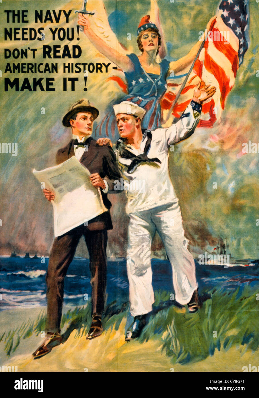 The Navy needs you! Don't read American history - make it! WWI Poster showing a sailor taking a man in a suit - Stock Image
