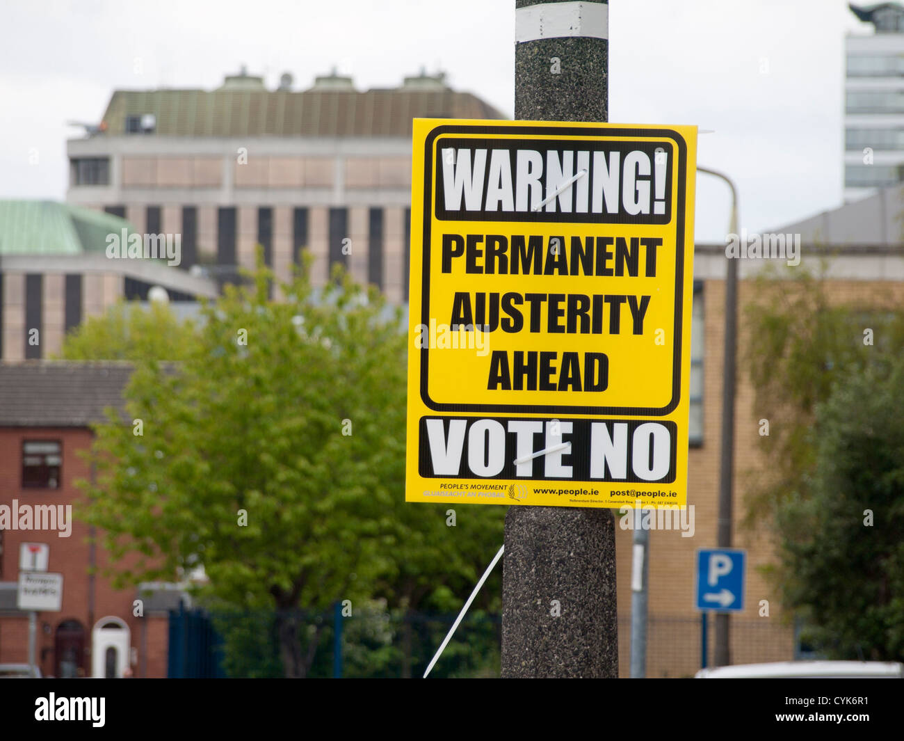 Political agitation posters in Dublin before the austerity vote in Ireland, well thought out slogans - Stock Image