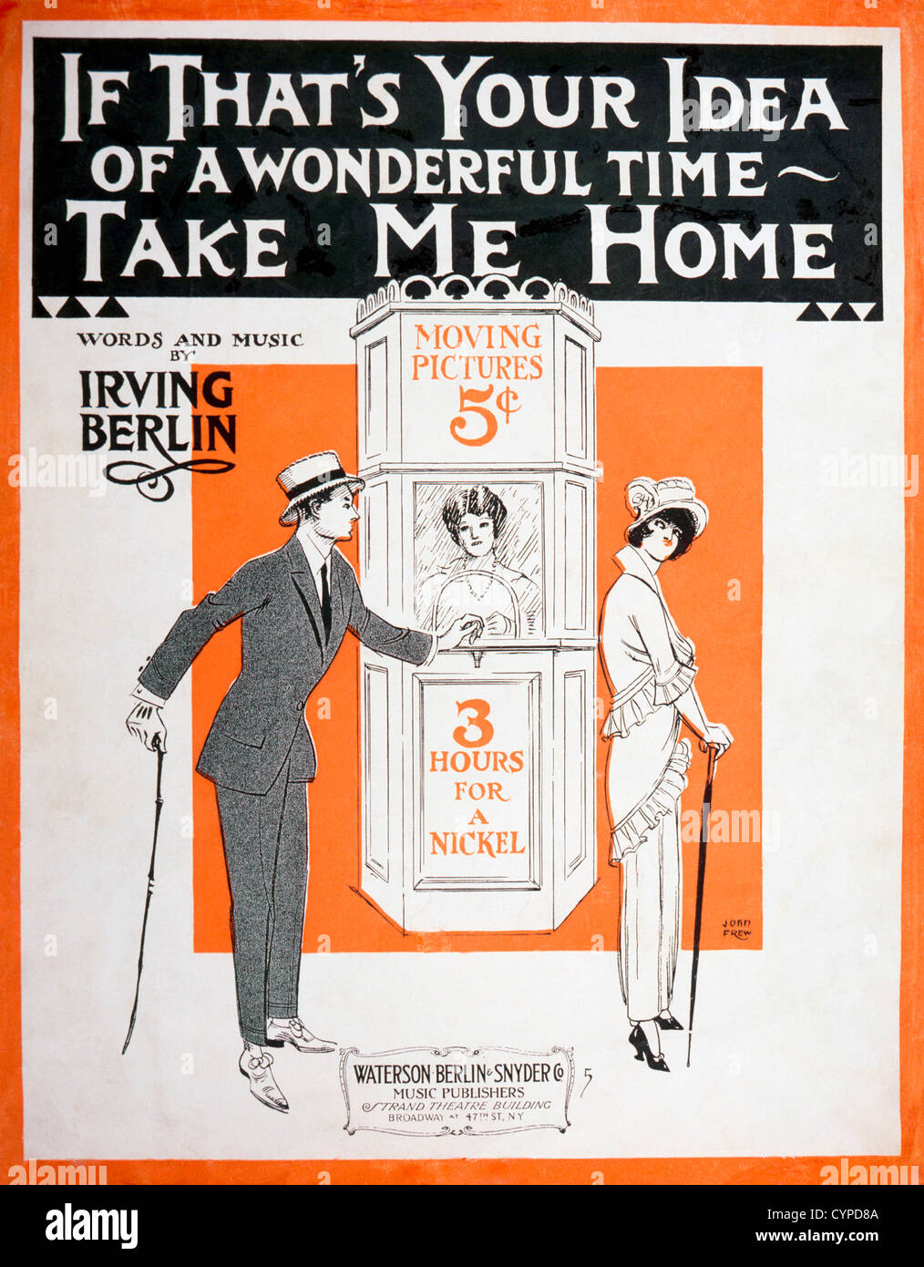 If That's Your Idea of a Wonderful Time, Take Me Home, by Irving Berlin, Musical Poster, 1914 - Stock Image