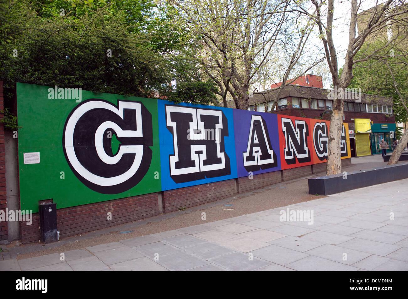 Street art graffiti called 'Change' by Ben Eine. - Stock Image
