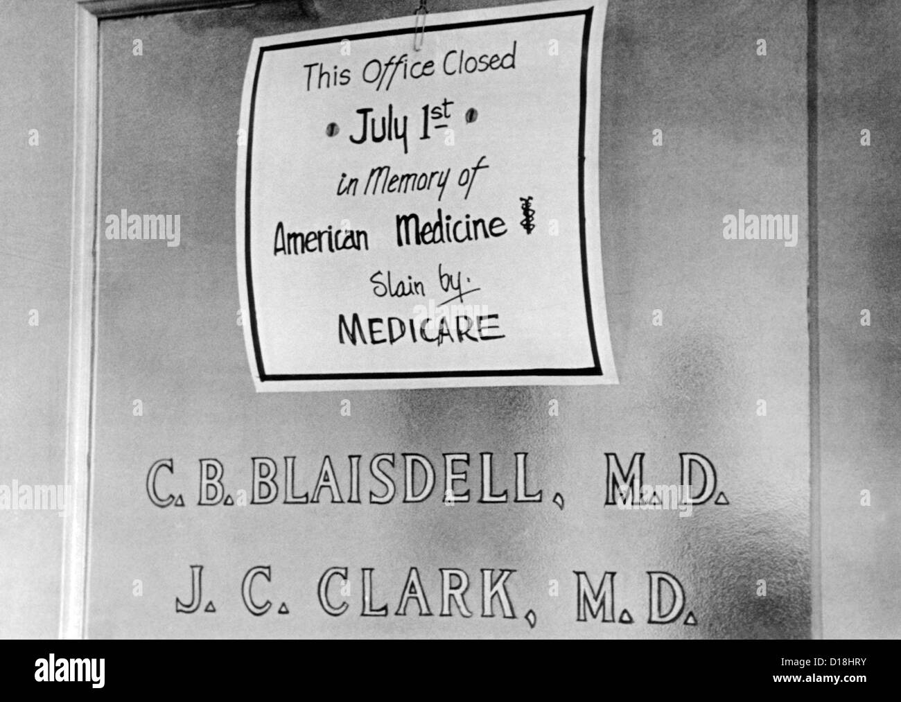 Doctor protesting the new Medicare program. The sign posted reads, 'This office Closed July 1st in memory of American Stock Photo
