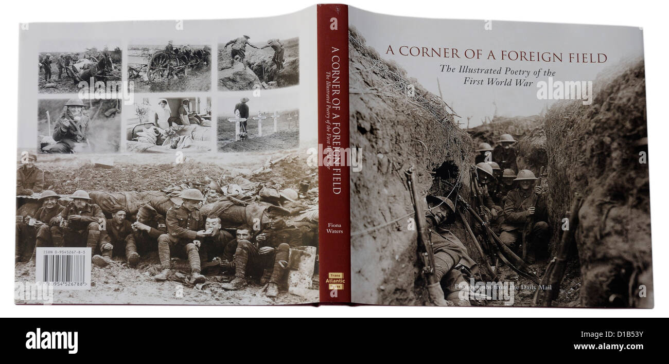 A Corner of a Foreign Field, an anthology of First World War poetry - Stock Image