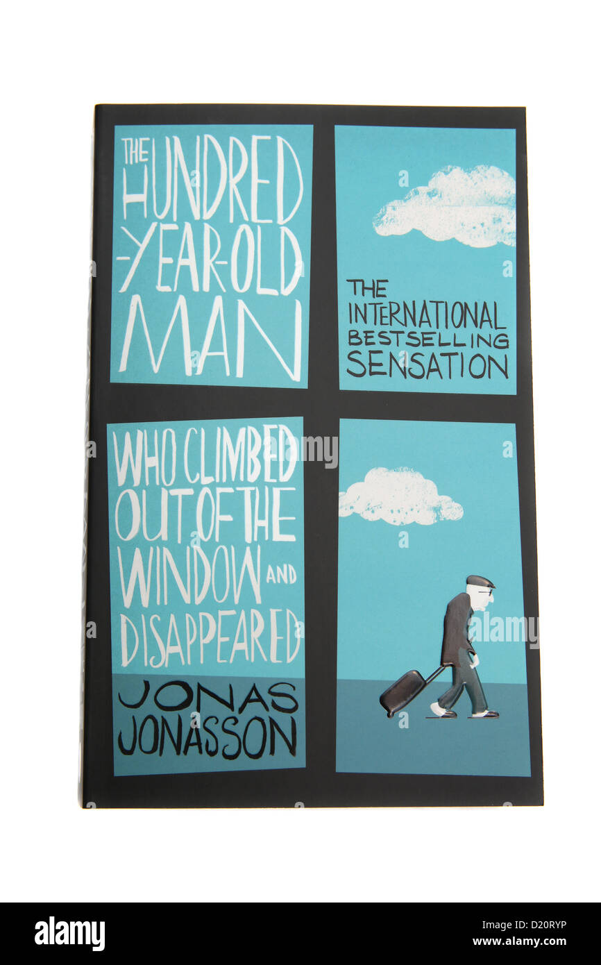The hundred year old man who climbed out of the window and disappeared. By Jonas Jonasson. - Stock Image