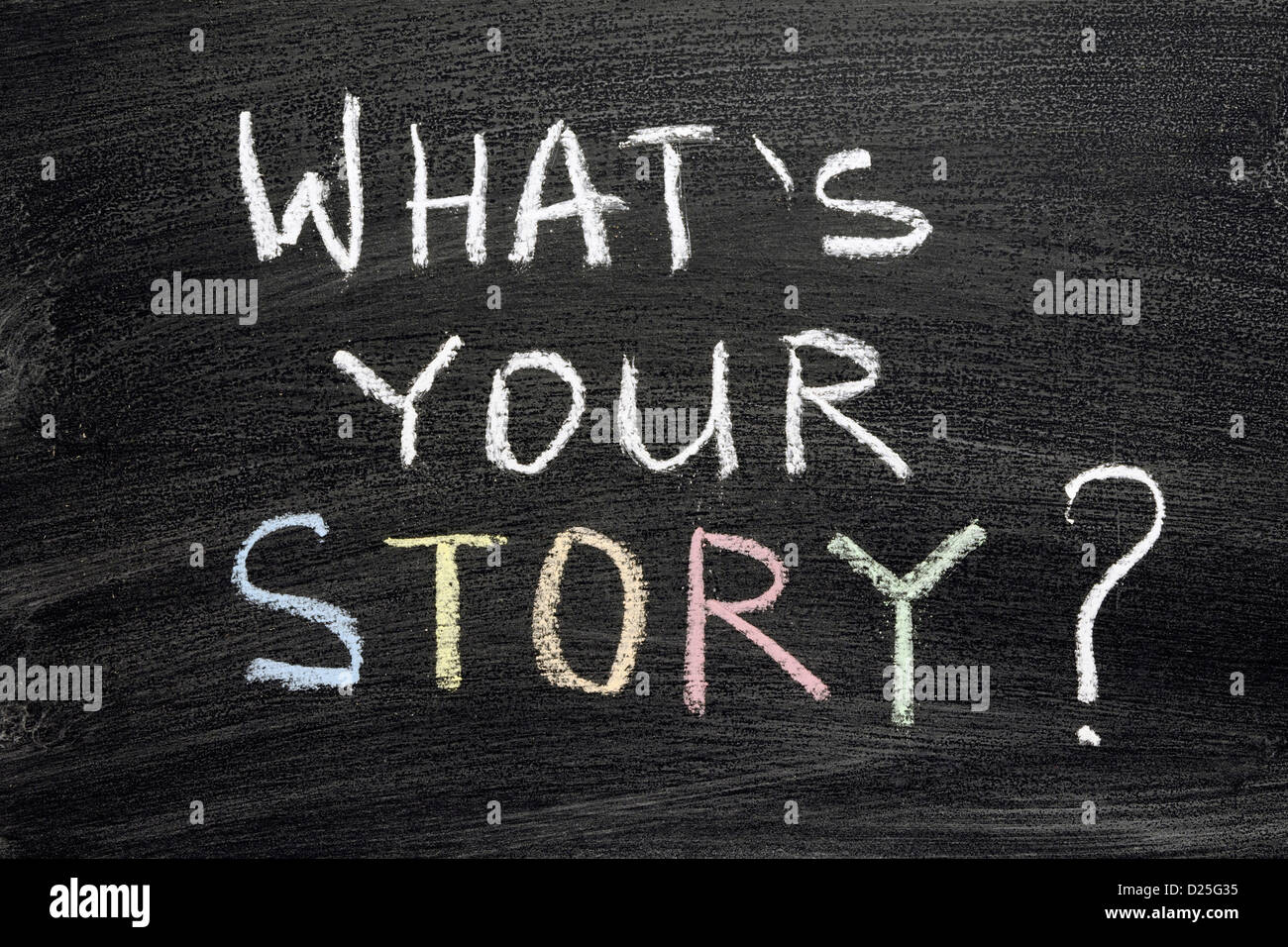 what's your story question written on blackboard - Stock Image