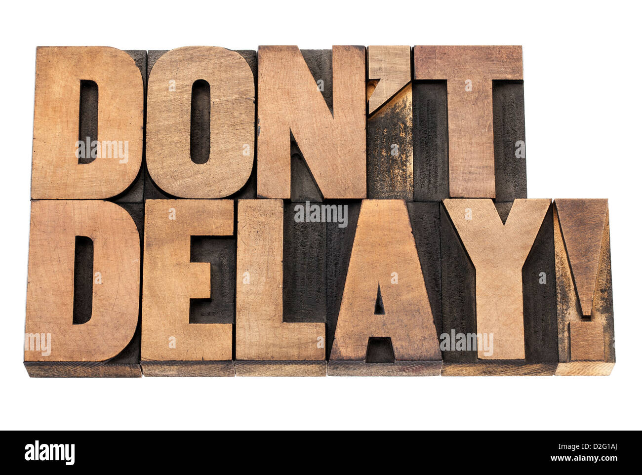 do not delay exclamation - procrastination concept - isolated text in vintage letterpress wood type printing blocks - Stock Image