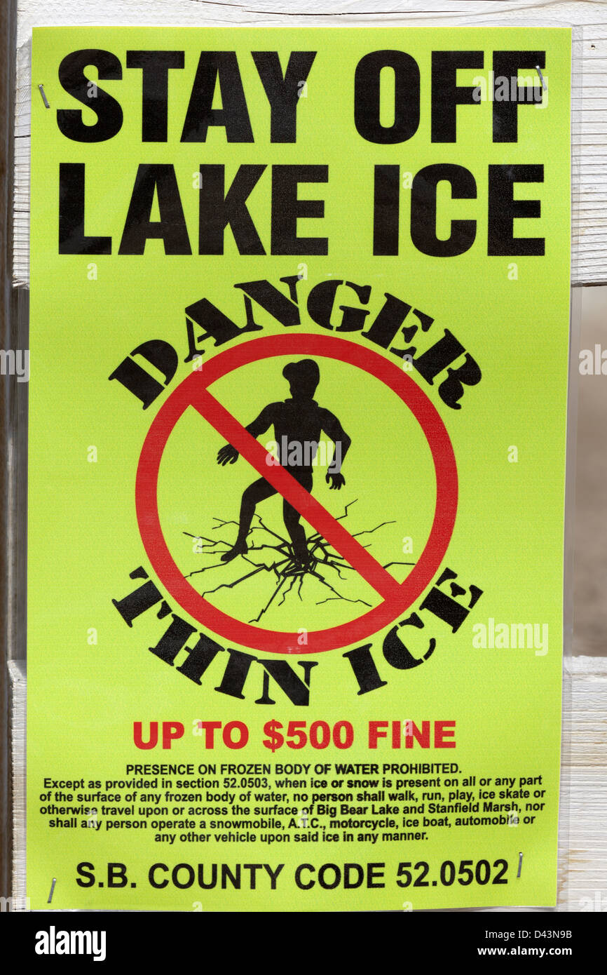 Stay off lake ice thin ice warning sign - Stock Image