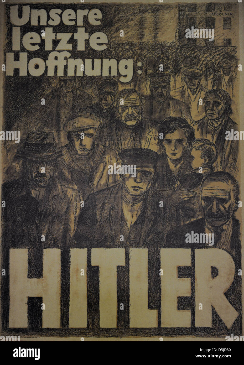 Our last hope: Hitler. NSDAP election poster, april 1932. - Stock Image