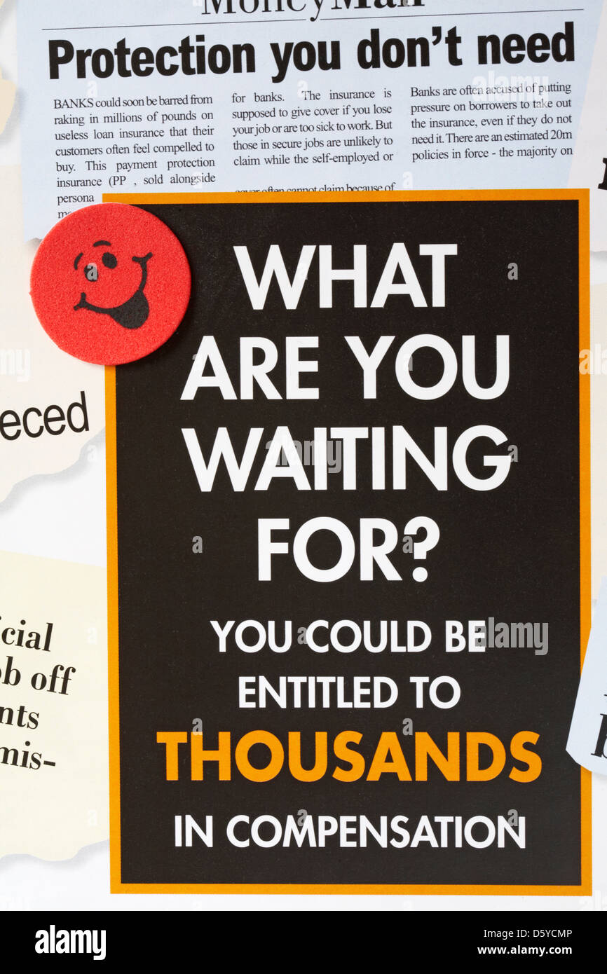 what are you waiting for you could be entitled to thousands in compensation with red smiley face sticker - Stock Image