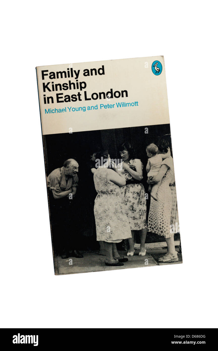 Family and Kinship in East London by Young & Willmott was a 1957 study of how the urban working class lived - Stock Image