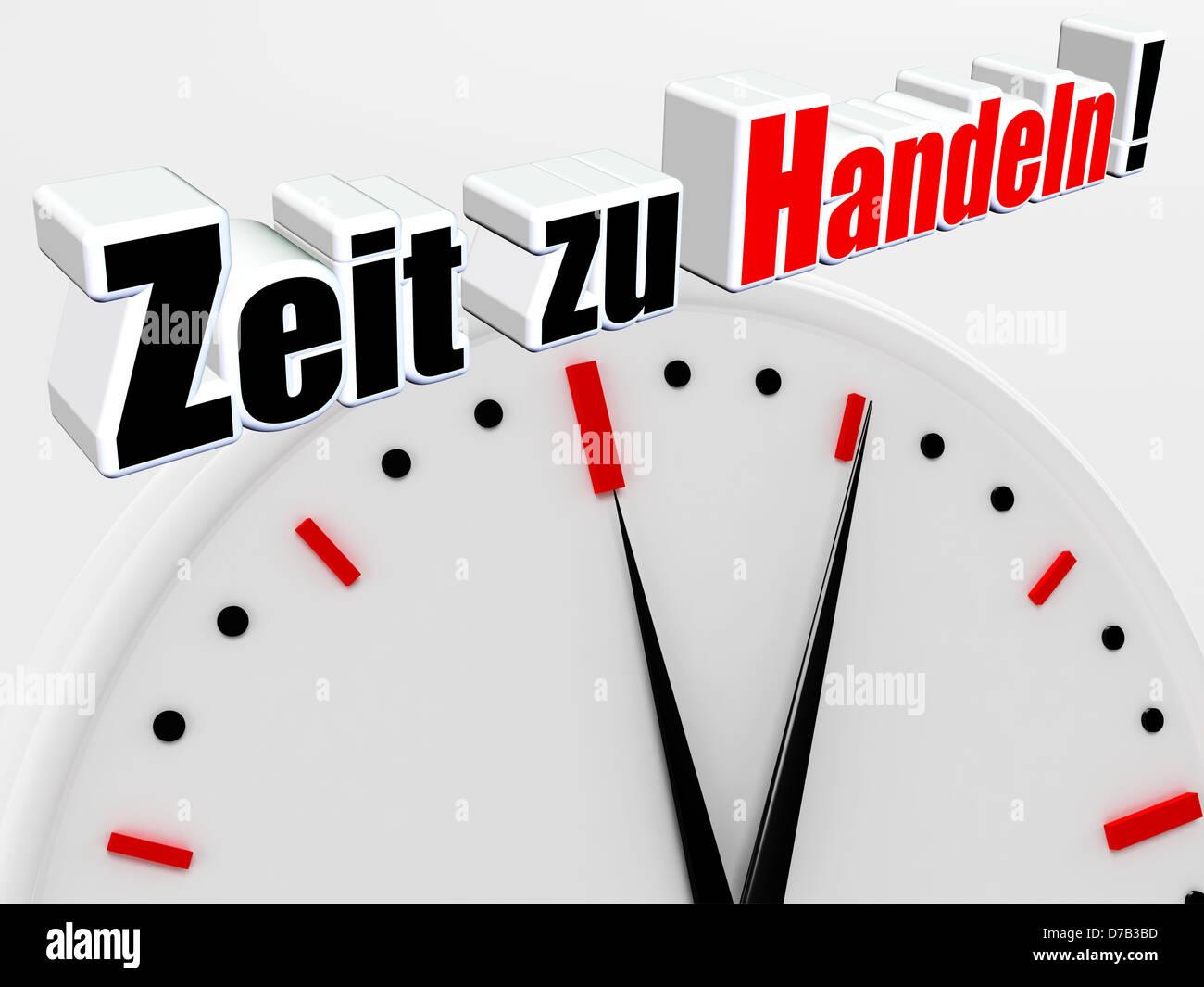 Zeit zu handeln ! - Stock Image