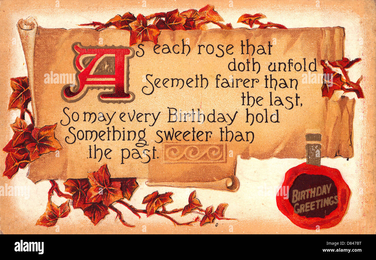 As Each Rose that doth Unfold seemeth fairer  than the last, so may every Birthday hold something sweeter than the - Stock Image