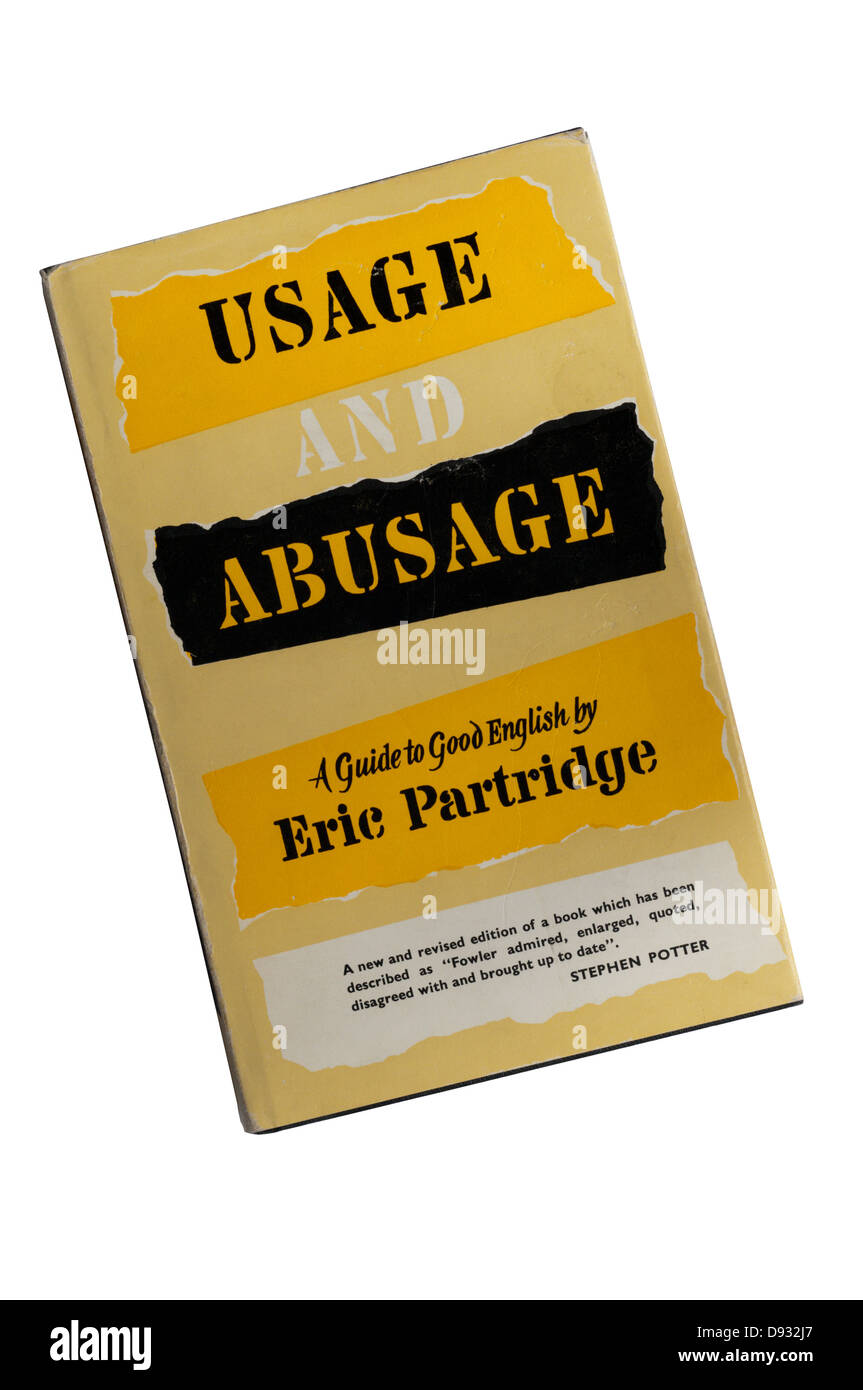 A copy of Usage and Abusage by Eric Partridge. - Stock Image