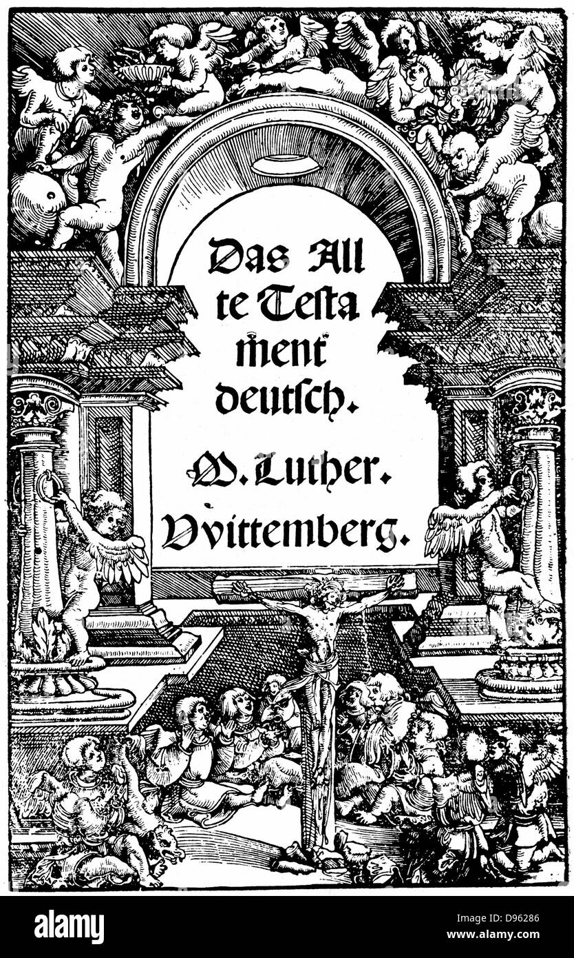 Martin Luther (1483-1546) German religious reformer. Title page of Luther's translation of the Old Testament - Stock Image