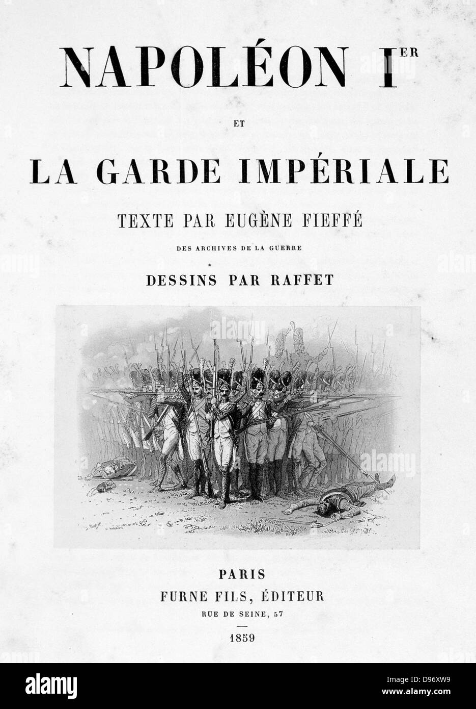 Title page of 'Napoleon 1er et la Garde Imperiale' by Eugene Fieffe, Paris, 1858. - Stock Image