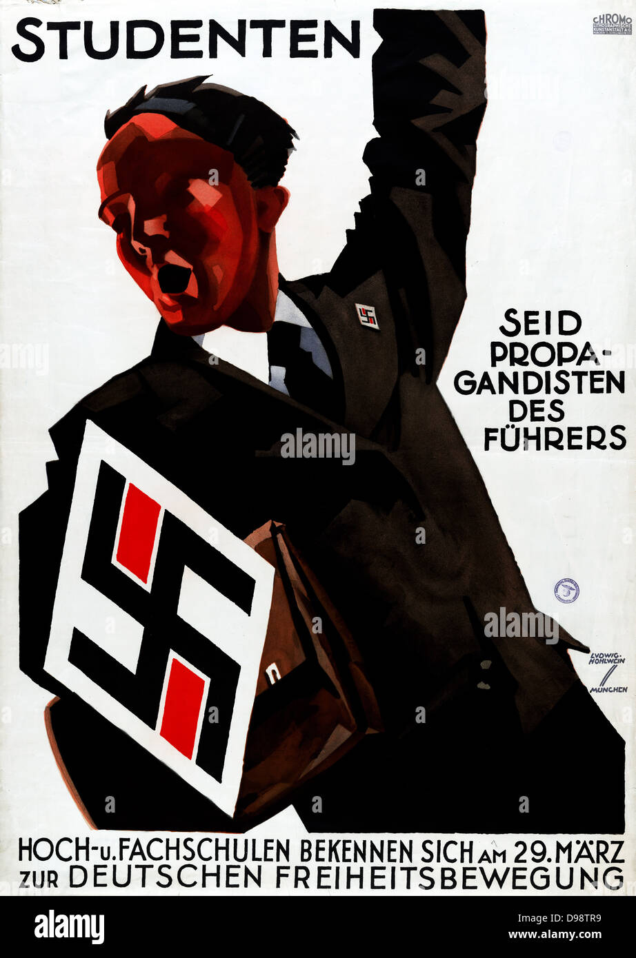 Nazi Propaganda poster c1933. Man, left arm raised, urges students to be propagandists for Führer (Hitler). - Stock Image