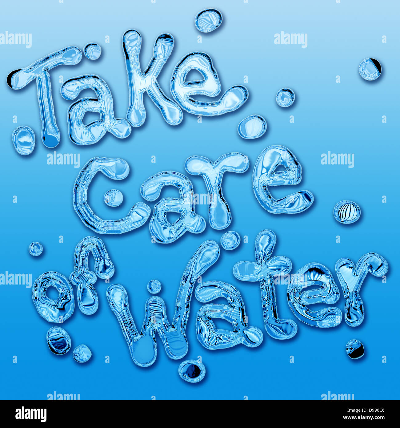 Take care of the water to save the planet. Concept and slogan environmentalist. - Stock Image