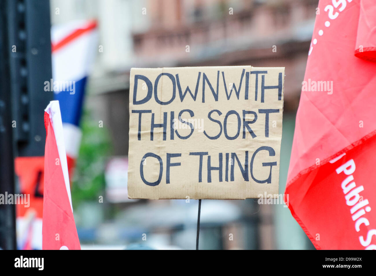 Belfast, Northern Ireland. 15th June 2013. A handwritten banner saying 'Down with this sort of thing', a - Stock Image