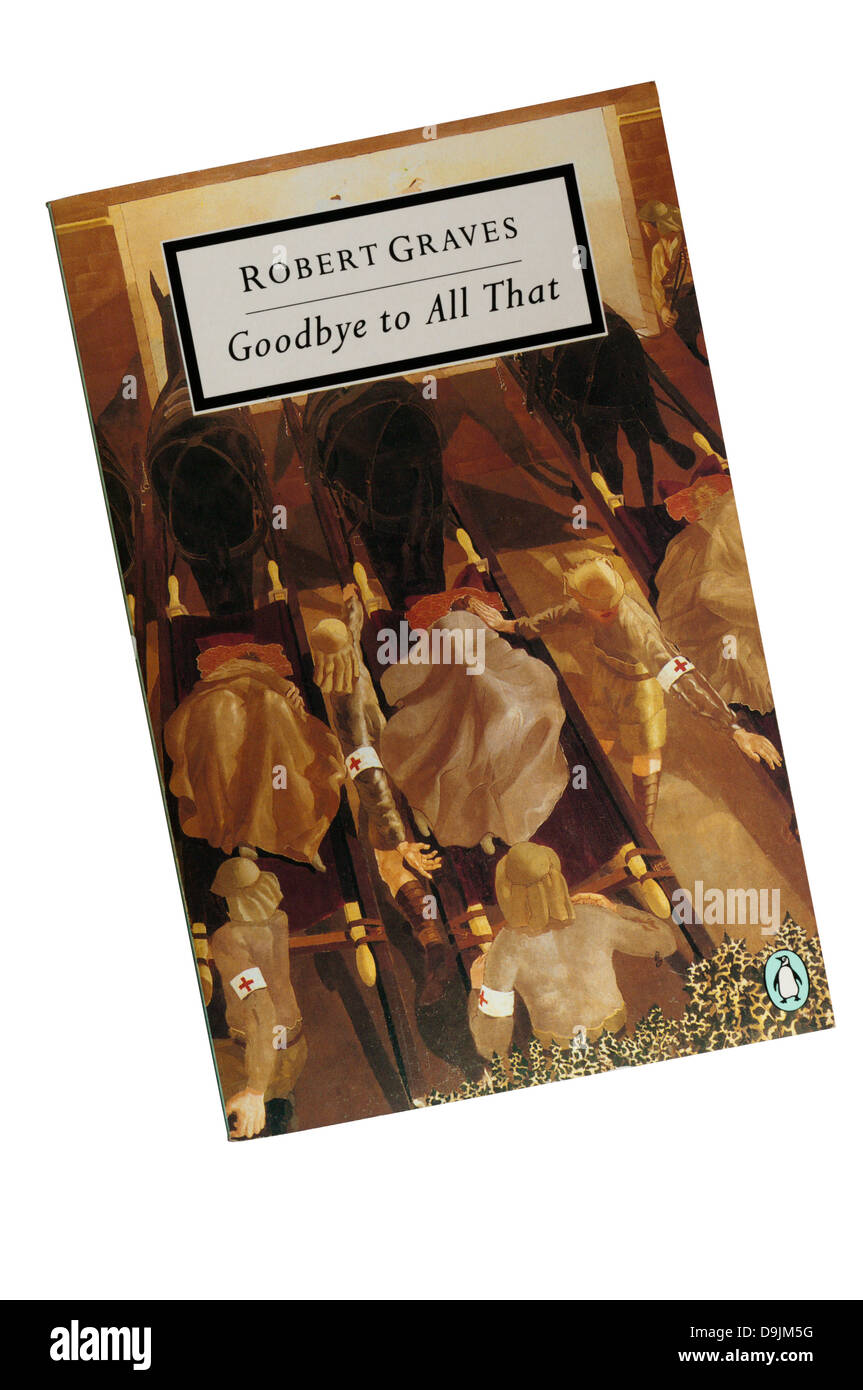 A copy of Goodbye to All That by Robert Graves. - Stock Image