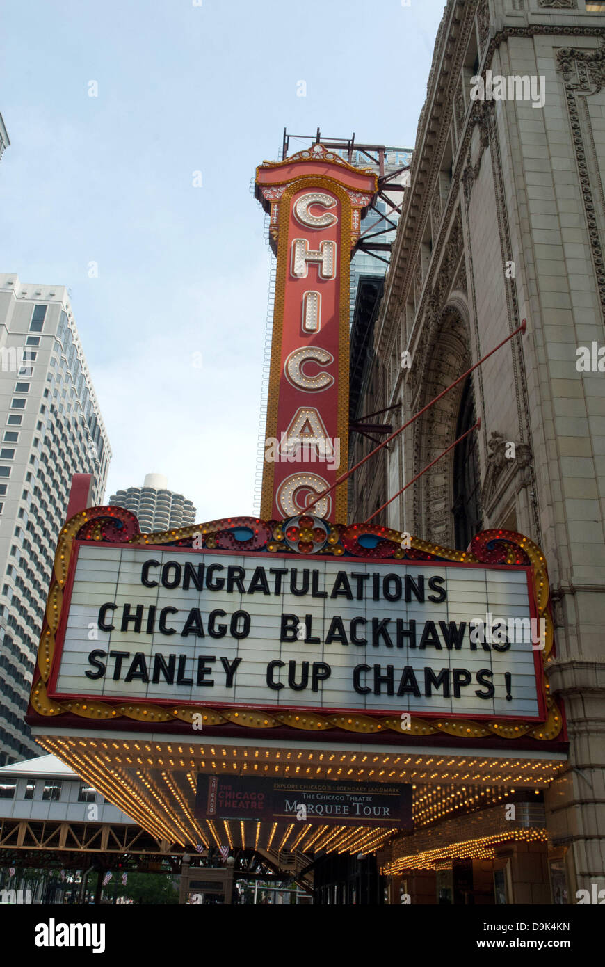 Jun 11, 2010 - Chicago, Illinois, U.S. - The Chicago Theater displays on its marquis congratulations to the Chicago Stock Photo