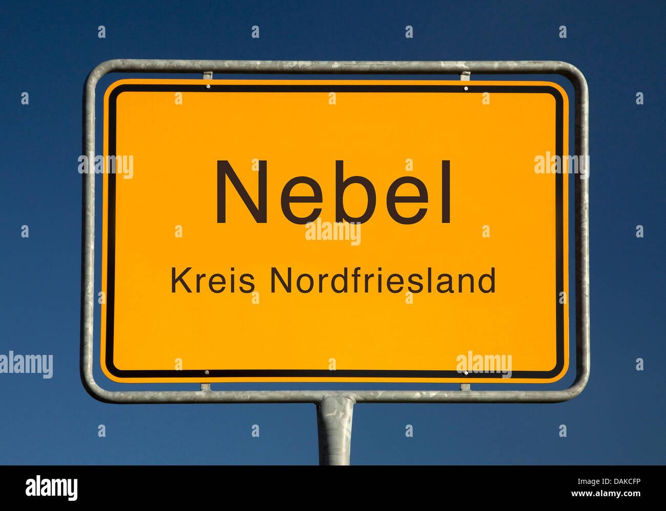Nebel place name sign, Germany, Schleswig-Holstein, Kreis Nordfriesland, Nebel - Stock Image