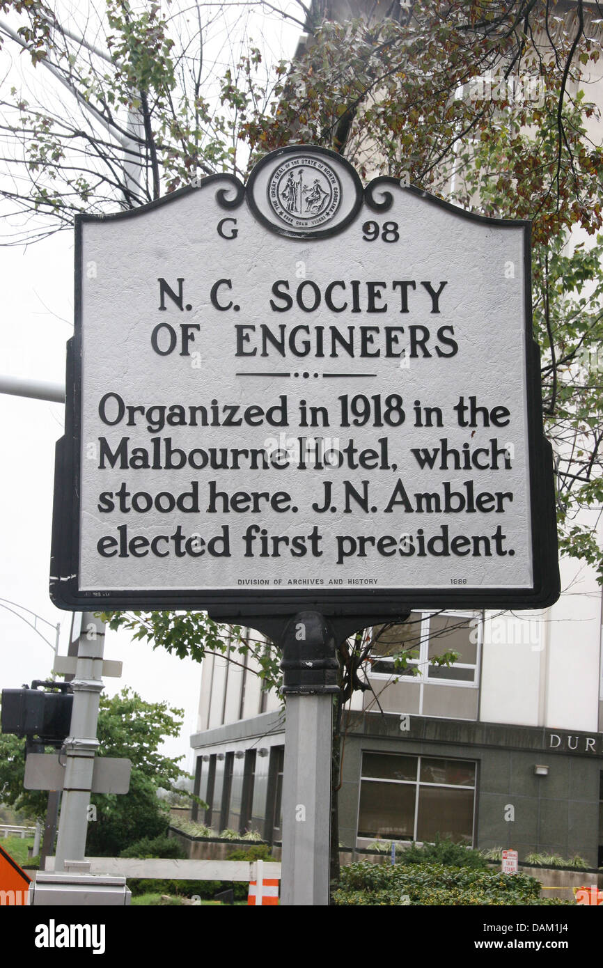 N.C. SOCIETY OF ENGINEERS Organized in 1918 in the Malbourne Hotel, which stood here. J. N. Ambler elected first - Stock Image
