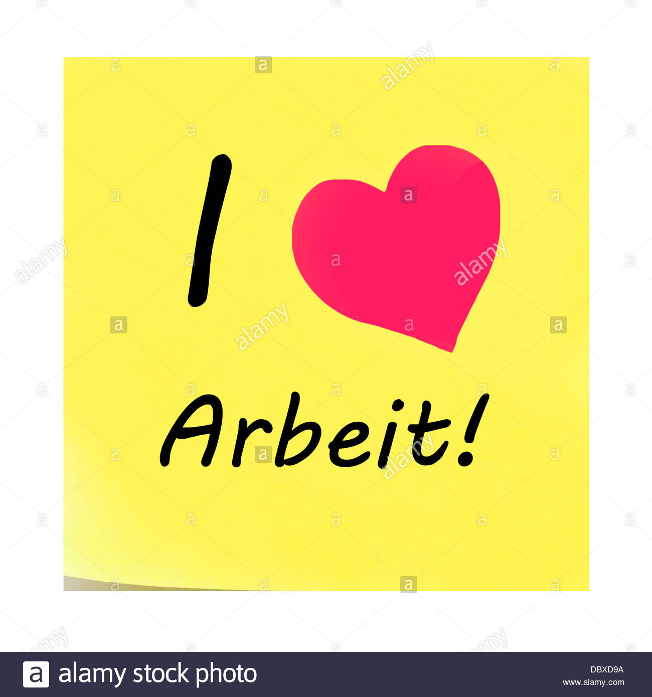 I liebe Arbeit! post it sticky yellow note. - Stock Image