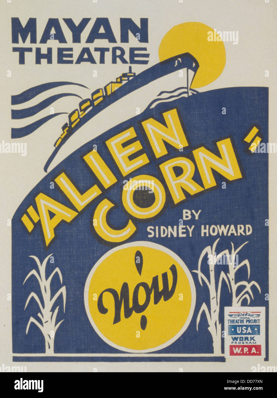 Poster For WPA Production Of Alien Corn A 1933 Play By Sidney Howard The Federal Theater Project Was New Deal Employment