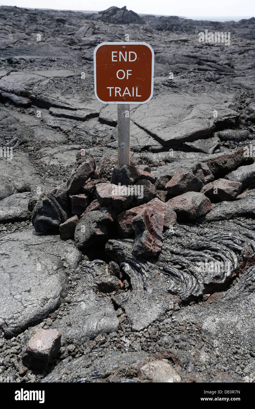 End of the trail, sign, Kilauea volcano, East Rift Zone, Big Island, USA - Stock Image