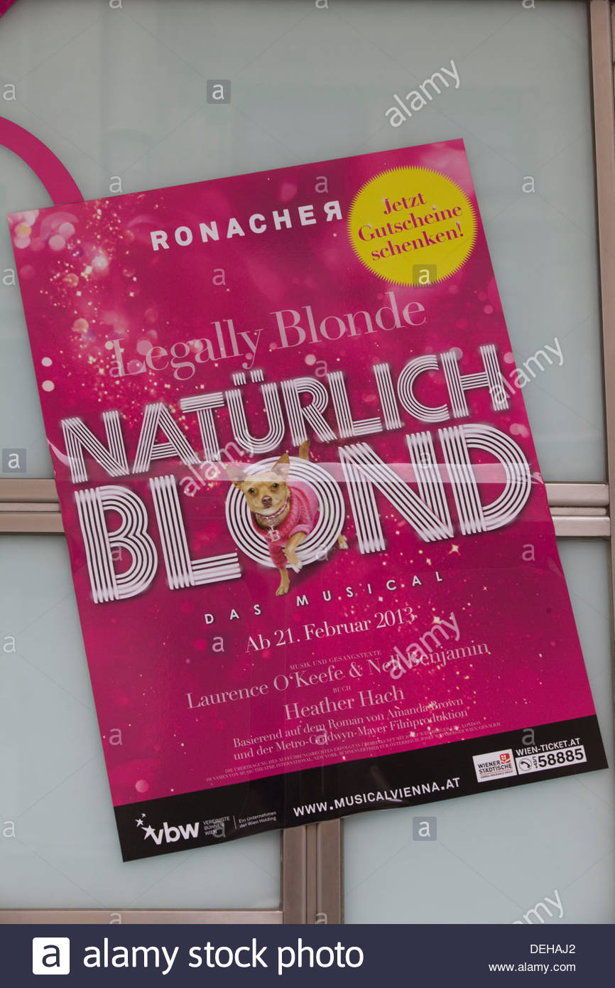 Legally Blonde Poster written in the German language 'Naturlich Blond' - Stock Image