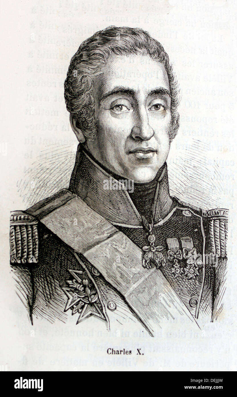 France, History, 19th Century, Charles X 9 October 1757 - 6 November 1836 ruled as King of France and of Navarre from 16 - Stock Image