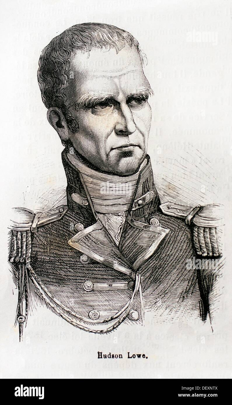Sir Hudson Lowe (28 July 1769 - 10 January 1844) was an Anglo-Irish military commander, best known as the Governor of St - Stock Image