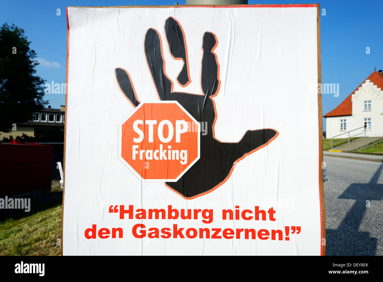 Protest poster against Fracking in the 4 and march landing, Hamburg, Germany, Europe, Protestplakat gegen Fracking in den Vier- - Stock Image