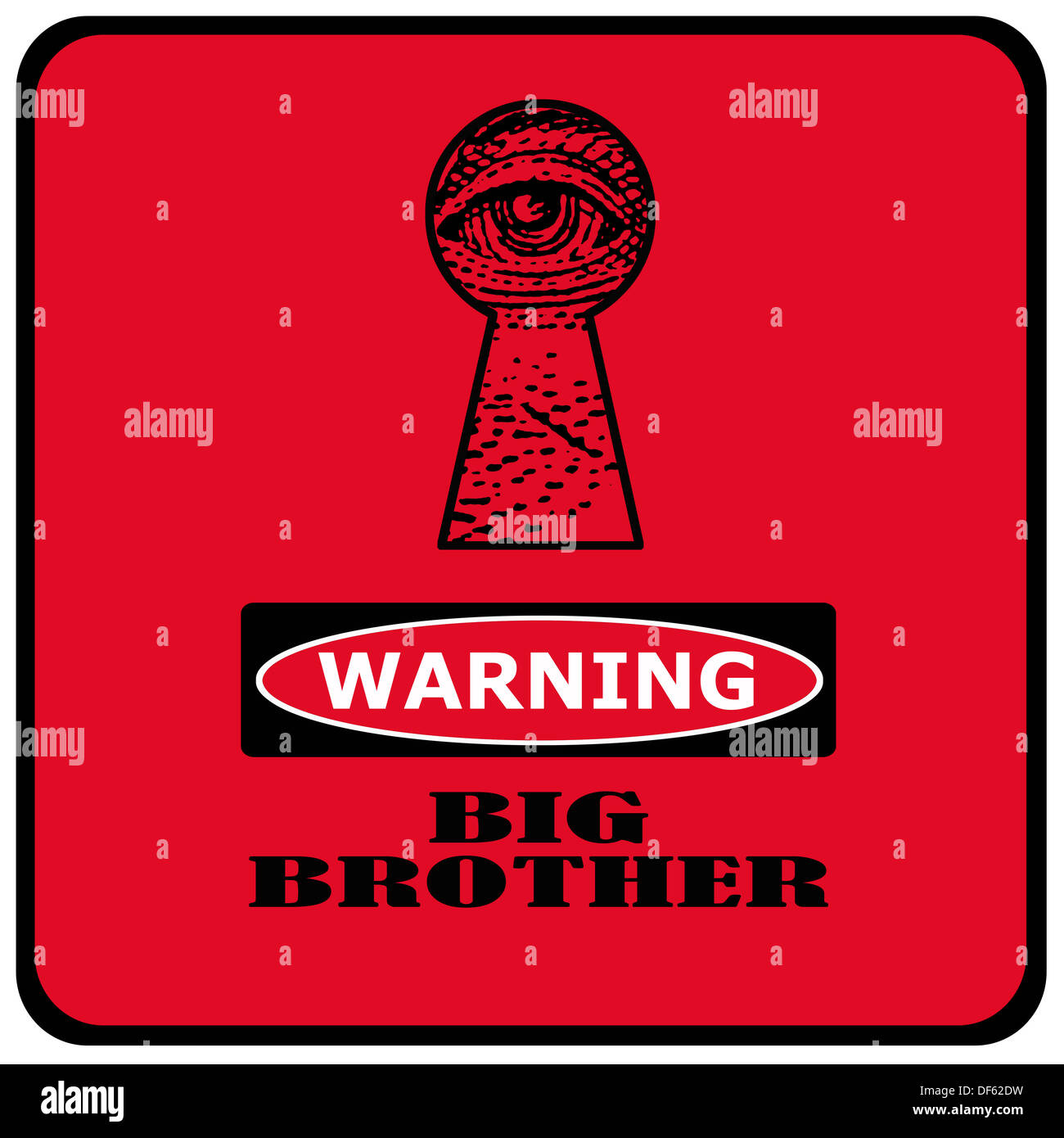 warning big brother is watching you red sign with eye in a keyhole - Stock Image