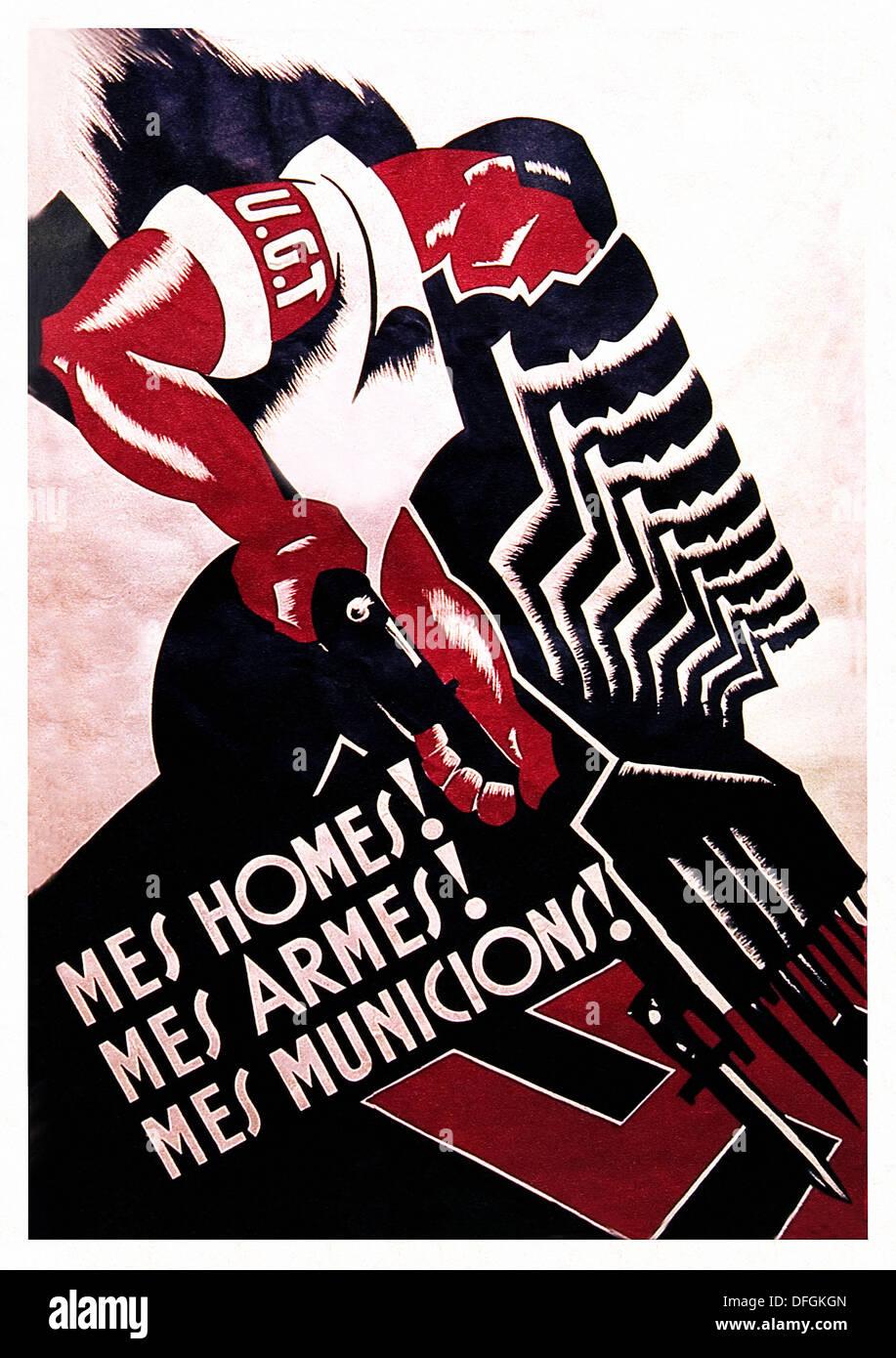 Spanish civil war (1936-1939): Més homes! Més Armes! Més Municions! (More Men! More Weapons! More Ammunitions!). Catalan UGT - Stock Image