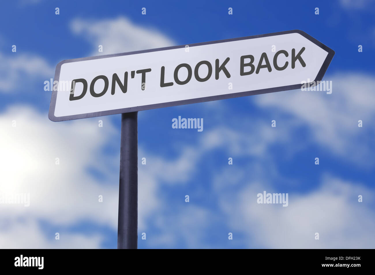 Don't look back motivational street sign - Stock Image