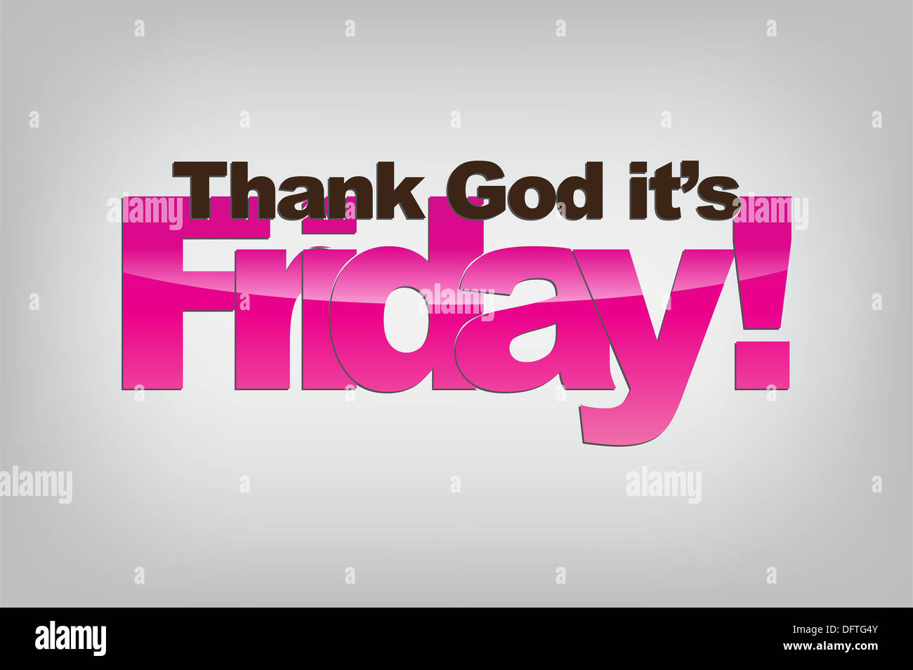 Thank God Its Friday Stock Photos Thank God Its Friday Stock
