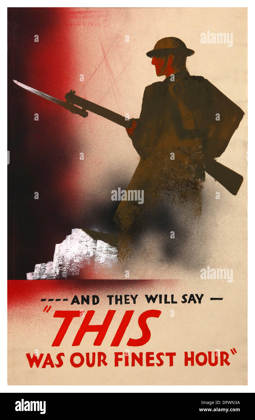 VINTAGE UK WW2 POSTER OUR FINEST HOUR  propaganda poster with British soldier and Churchill's famous speech quoted 'This was our finest hour' 1940 - Stock Image