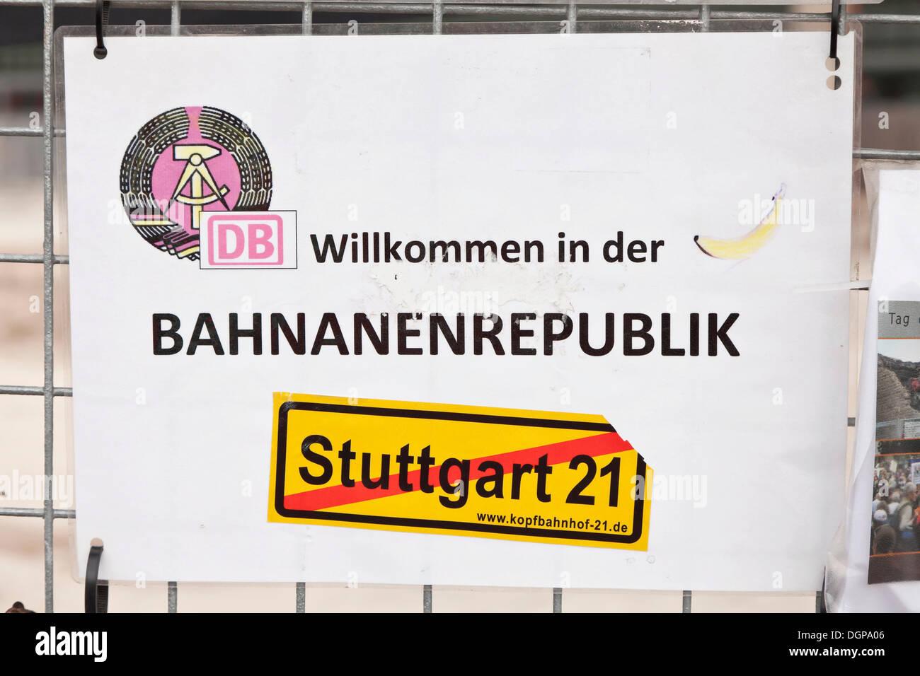 Protest poster 'Willkommen in der Bananenrepublik', German for 'welcome to the banana republic', protest against the Stuttgart - Stock Image