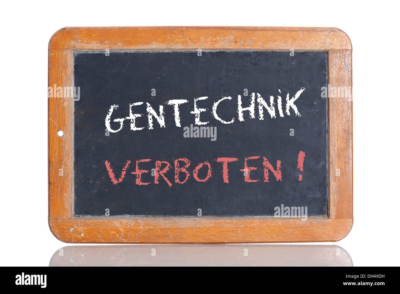 Old school blackboard with the words GENTECHNIK VERBOTEN!, German for Genetic engineering is prohibited Stock Photo