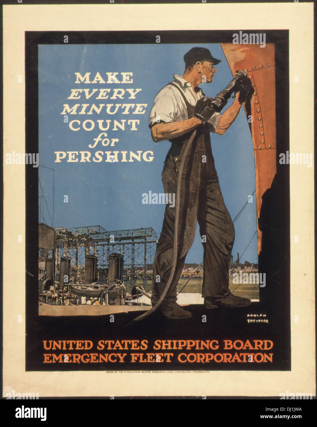 Make Every Minute Count For Pershing. Unites States Shipping Board Emergency Fleet Corporation., ca. 1917 - ca. 1919512446 - Stock Image