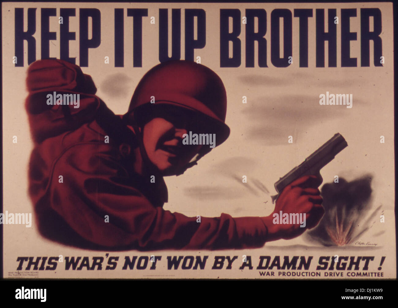 Keep, it up brother - This war's not won by a damn sight 802 - Stock Image