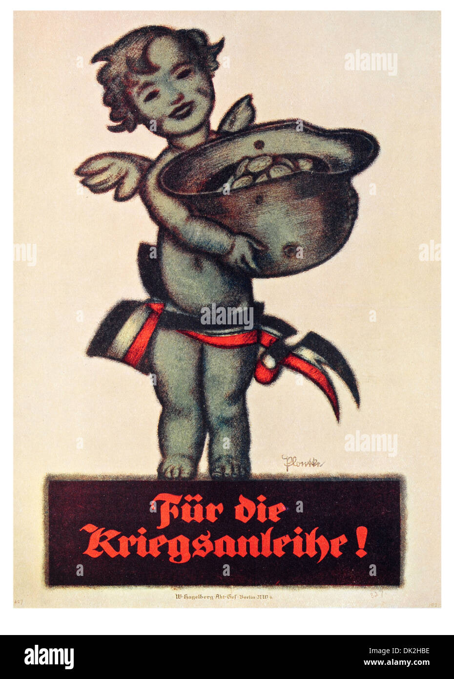 Poster by the Artist, Plontke. Titled, For the War Loan. German poster issued in Berlin - Stock Image