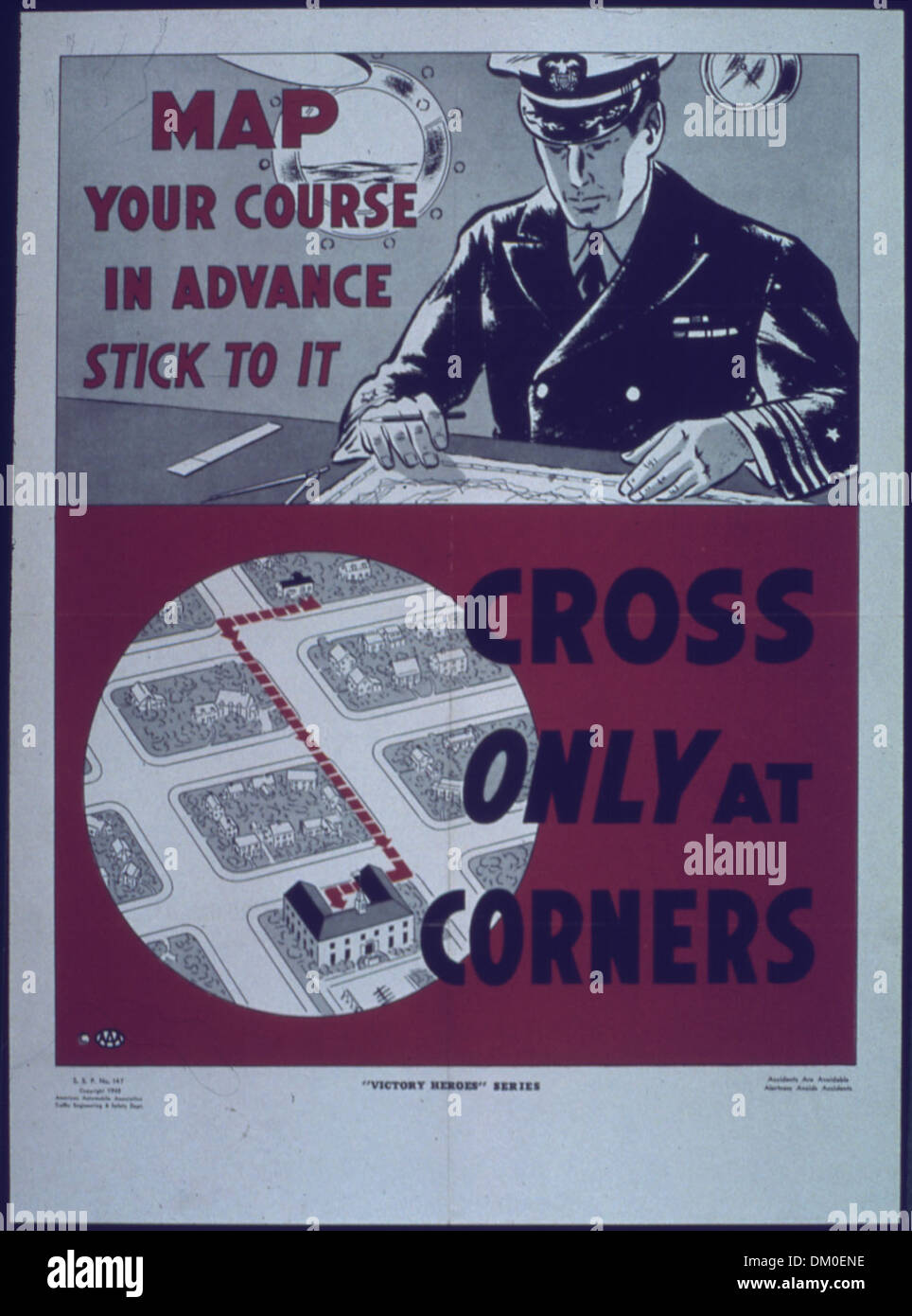 'Map Your Course in Advance Stick To It...Cross Only at Corners' 514096 - Stock Image