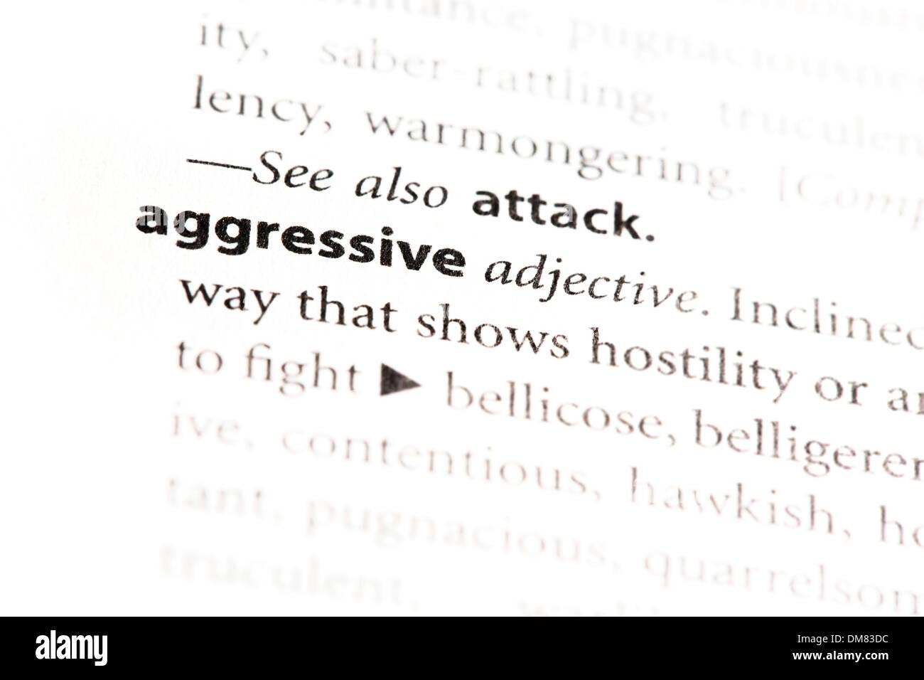 'Aggressive' Definition - Stock Image