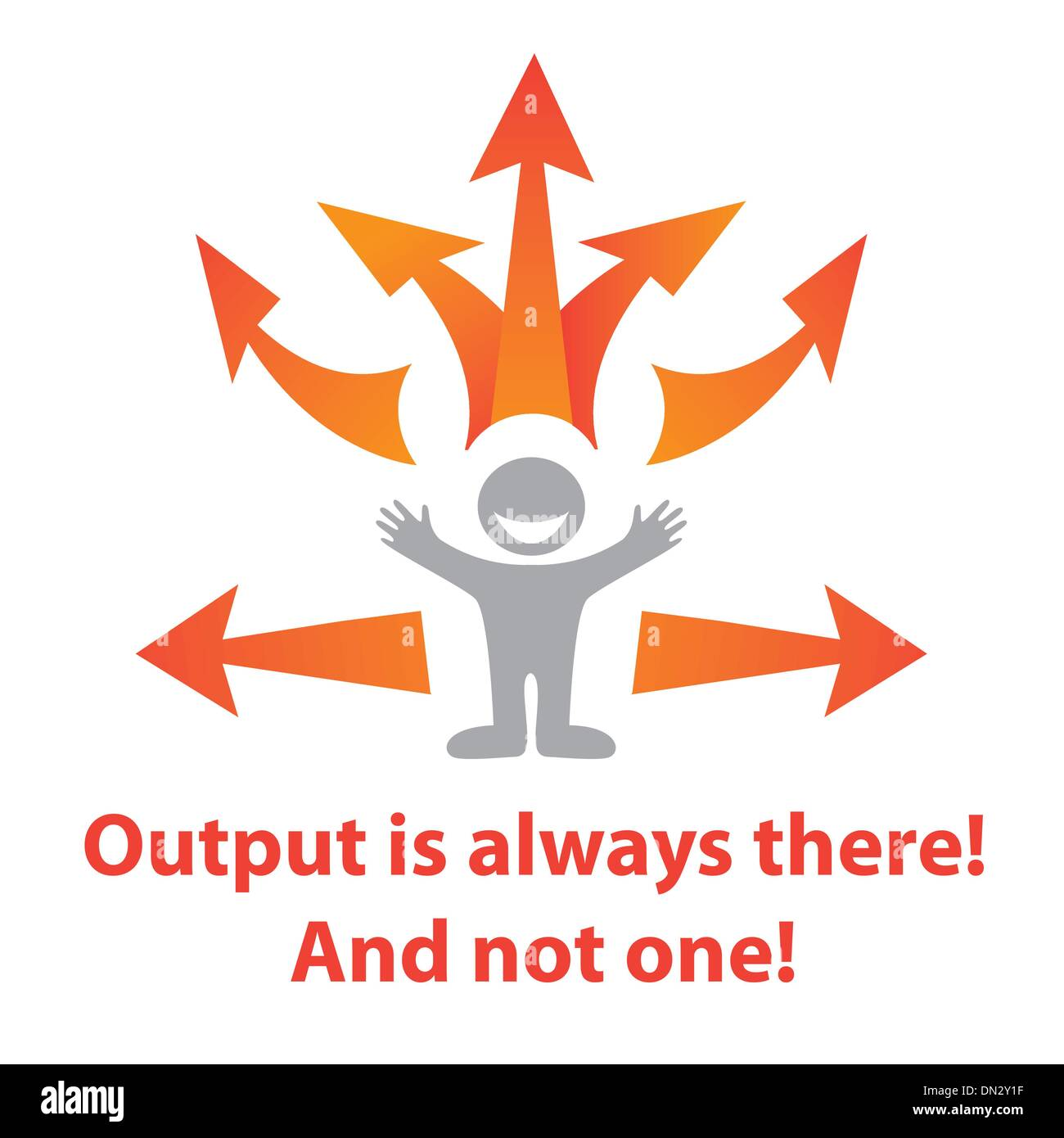 Output-is-always-there - Stock Image